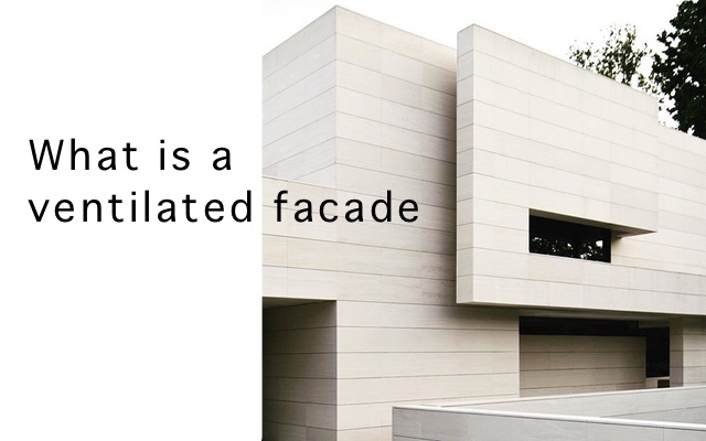 What is a ventilated facade