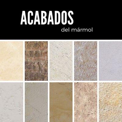 Tipos de acabados del mármol