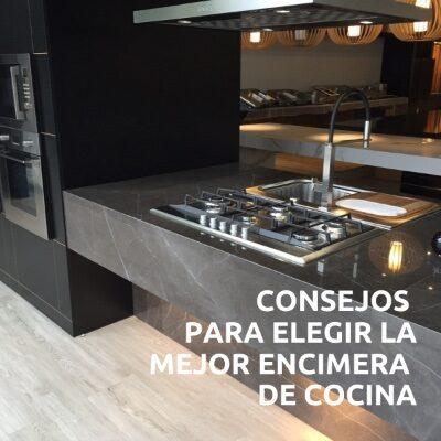 Consejos para elegir la mejor encimera de cocina